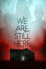 Nonton Film We Are Still Here (2015) Terbaru