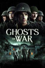 Nonton Film Ghosts of War (2020) Terbaru