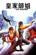 Nonton Film In The Line of Duty 2: Yes, Madam (1985) Terbaru