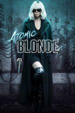 Nonton Film Atomic Blonde (2017) Terbaru
