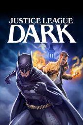 Nonton Film Justice League Dark (2017) Terbaru