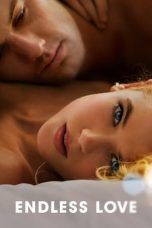 Nonton Film Endless Love (2014) Terbaru