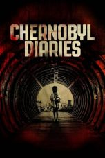Nonton Film Chernobyl Diaries (2012) Terbaru