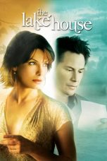 Nonton Film The Lake House (2006) Terbaru