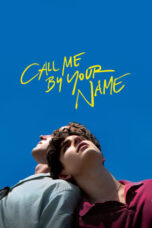 Nonton Film Call Me by Your Name (2017) Terbaru
