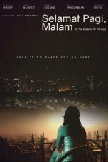 Nonton Film Selamat Pagi, Malam (2014) Terbaru