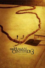 Nonton Film The Human Centipede 3 (Final Sequence) (2015) Terbaru