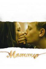 Nonton Film Mommy (2014) Terbaru