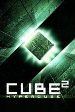 Nonton Film Cube 2: Hypercube (2002) Terbaru