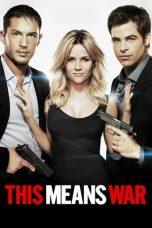 Nonton Film This Means War (2012) Terbaru