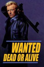 Nonton Film Wanted: Dead or Alive (1986) Terbaru
