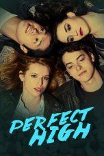 Nonton Film Perfect High (2015) Terbaru