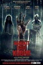 Nonton Film Bangkit Dari Kubur (2012) Terbaru