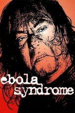 Nonton Film Ebola Syndrome (1996) Terbaru
