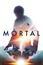 Nonton Film Mortal (2020) Terbaru
