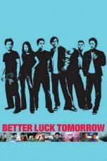 Nonton Film Better Luck Tomorrow (2002) Terbaru