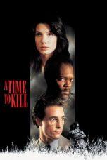 Nonton Film A Time to Kill (1996) Terbaru