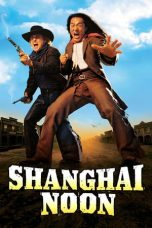Nonton Film Shanghai Noon (2000) Terbaru