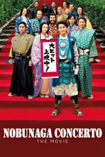 Nonton Film Nobunaga Concerto: The Movie (2016) Terbaru