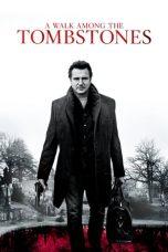 Nonton Film A Walk Among the Tombstones (2014) Terbaru