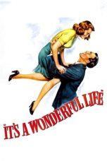 Nonton Film It's a Wonderful Life (1946) Terbaru