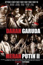 Nonton Film Merah Putih 2: Darah Garuda (2010) Terbaru
