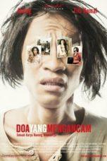 Nonton Film Doa Yang Mengancam (2008) Terbaru