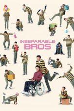 Nonton Film Inseparable Bros (2019) Terbaru