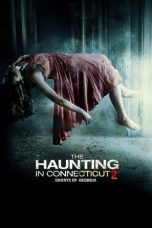 Nonton Film The Haunting in Connecticut 2: Ghosts of Georgia (2013) Terbaru