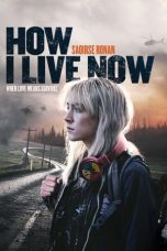 Nonton Film How I Live Now (2013) Terbaru