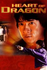 Nonton Film Heart of Dragon (1985) Terbaru