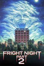 Nonton Film Fright Night Part 2 (1988) Terbaru