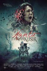 Nonton Film Hantu Tanah Kusir (2010) Terbaru