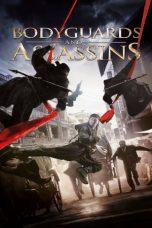 Nonton Film Bodyguards and Assassins (2009) Terbaru