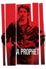 Nonton Film A Prophet (2009) Terbaru