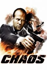 Nonton Film Chaos (2005) Terbaru