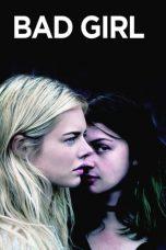 Nonton Film Bad Girl (2016) Terbaru
