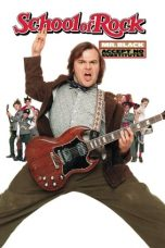 Nonton Film The School of Rock (2003) Terbaru