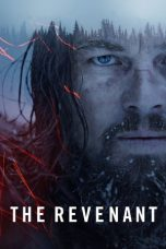 Nonton Film The Revenant (2015) Terbaru