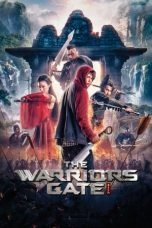 Nonton Film The Warriors Gate (2016) Terbaru