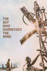 Nonton Film The Boy Who Harnessed the Wind (2019) Terbaru