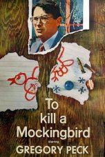 Nonton Film To Kill a Mockingbird (1962) Terbaru