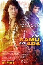 Nonton Film Ada Kamu, Aku Ada (2008) Terbaru