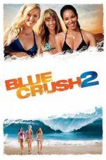 Nonton Film Blue Crush 2 (2011) Terbaru