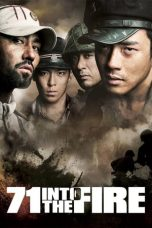 Nonton Film 71: Into the Fire (2010) Terbaru