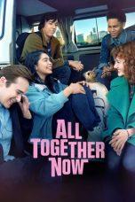 Nonton Film All Together Now (2020) Terbaru
