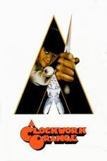 Nonton Film A Clockwork Orange (1971) Terbaru