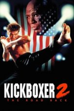 Nonton Film Kickboxer 2: The Road Back (1991) Terbaru
