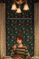 Nonton Film I'm Thinking of Ending Things (2020) Terbaru