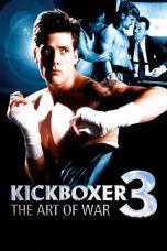 Nonton Film Kickboxer 3: The Art of War (1992) Terbaru